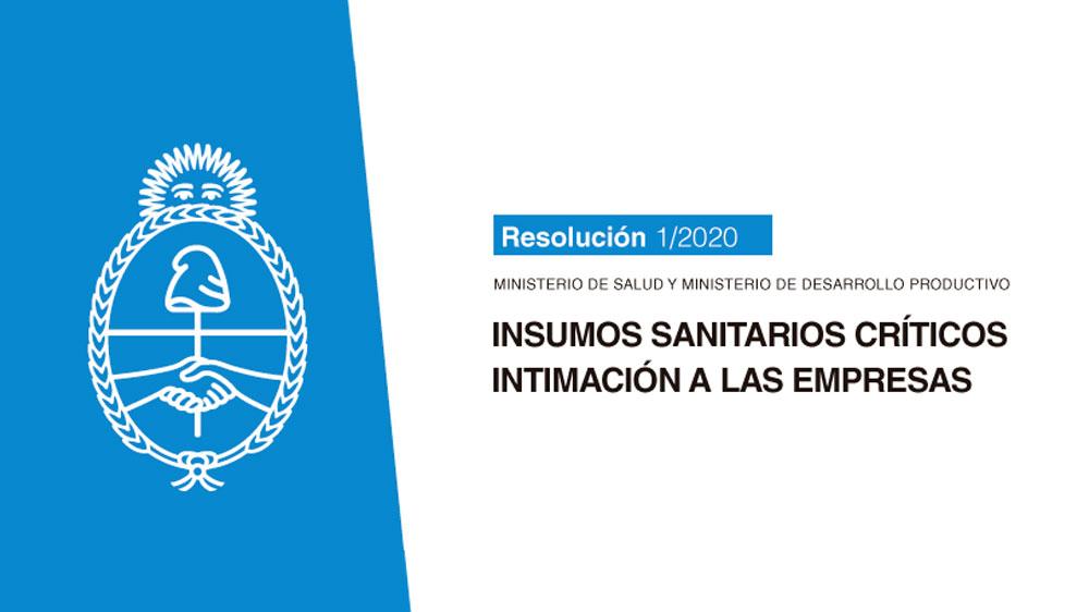 MINISTERIO DE SALUD Y MINISTERIO DE DESARROLLO PRODUCTIVO: Insumos sanitarios críticos – Intimación a las Empresas
